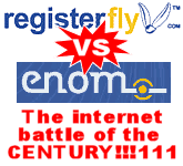 registerfly vs enom - the internet battle of the century!!!111