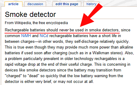 wikipedia says rechargeable batteries should never be used in smoke detectors