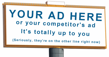 your ad here, or your competitors ad, its totally up to you, seriously, they are on the other line right now